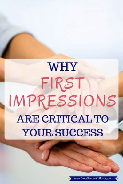 Why First Impressions Are Critical To Your Bottom Line: