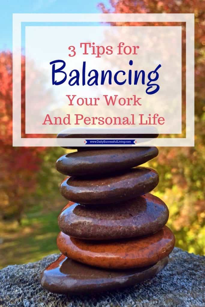Simple steps to help you manage and balance your work and personal life. Increase your work efficiency and have more time to spend with your family and hobbies.