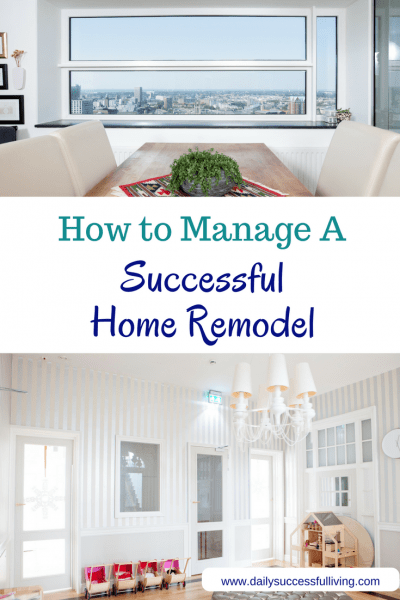 How to Manage A Successful Home Remodel