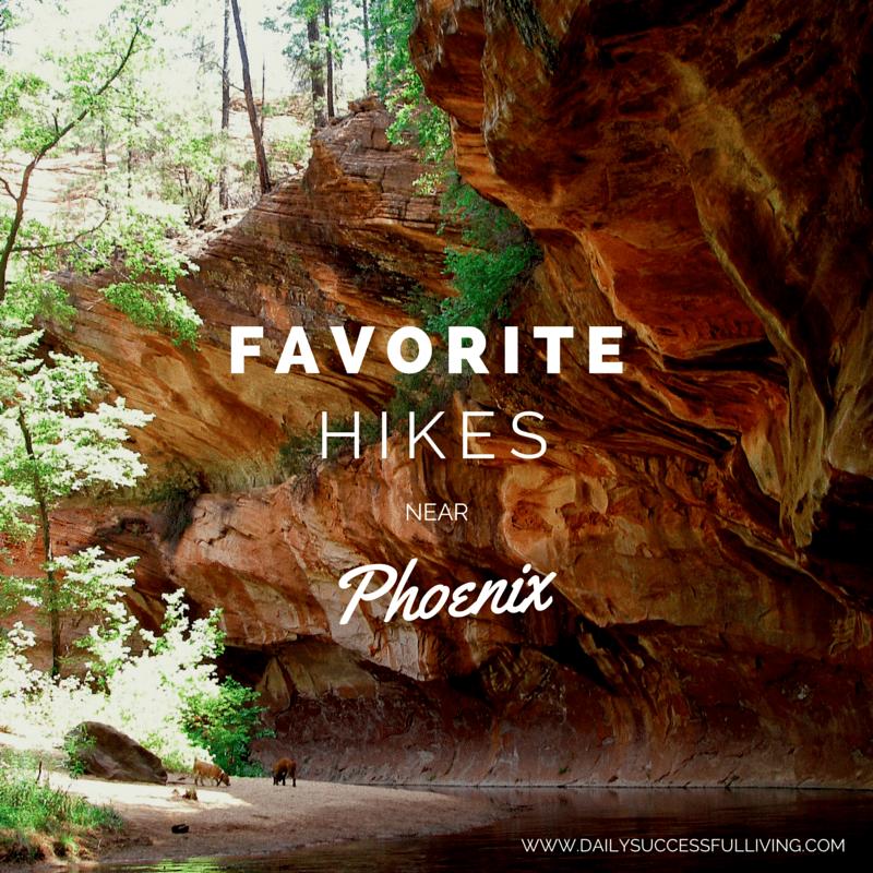 Favorite hikes in the Phoenix Arizona area