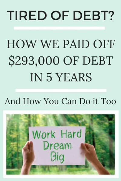 Tired of Debt? How We Paid Off $293,000 in Debt in Five Years