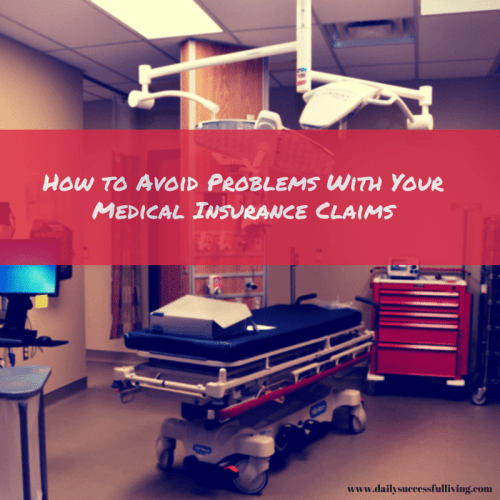 √-How to avoid problems with your medical insurance claims