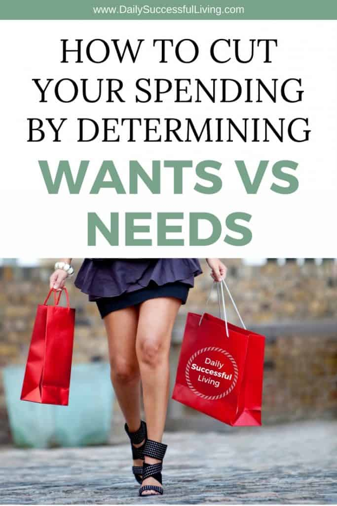 Are you struggling to control you spending and stick to a budget?  The easiest way to save money is to not spend it.  Learning to tell the difference between a want and a need is the first step to controlling your spending. | Wants vs. Needs | Control Your spending | How to stop needless spending | #cutspending #moneysavingtips