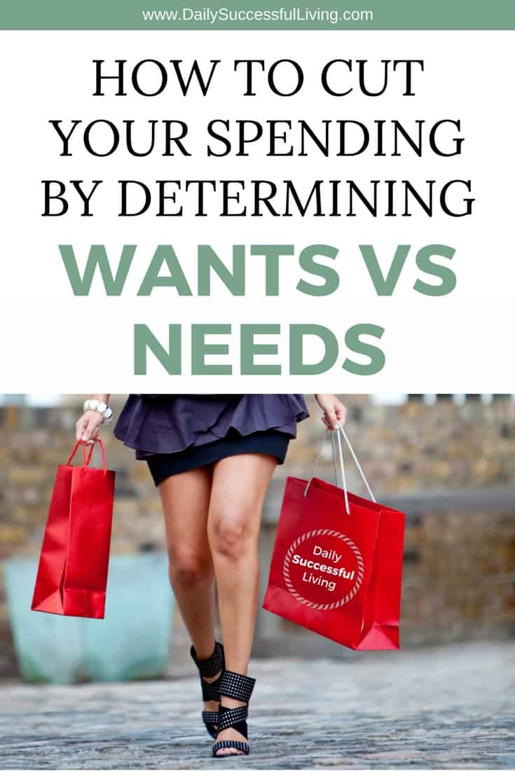 Want or a Need:  How To Control Your Spending Habits