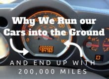 Why We Run our Cars into the Ground