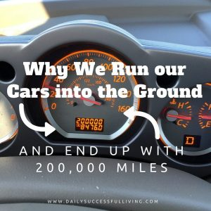 Why We Run our Cars into the Ground and end up with 200,000 Miles - Old cars rule!