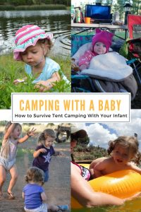 Tent camping with a baby can be a lot of fun if you are prepared. Tips and tricks to help mom survive mom her first camping trip with an infant. Baby packing list and gear recommendations for fun and stress free camping trip with your baby. | Baby Camping Tips | Tent Camping with an infant | Baby packing gear list for camping