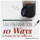 Tax Preparation: 10 ways to Prepare for Tax Season
