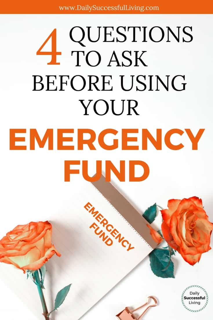 4 Questions to Ask Before Using Your Emergency Fund