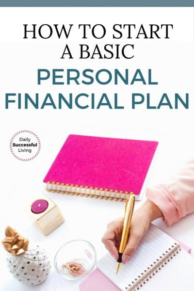 How to Start Your First Basic Personal Financial Plan