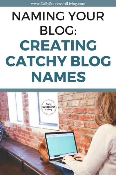 Naming Your Blog:  Catchy Names for Websites