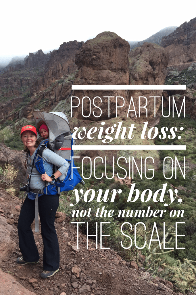 Postpartum Weight Loss. How to focusing on Your body, not the number on the scale.