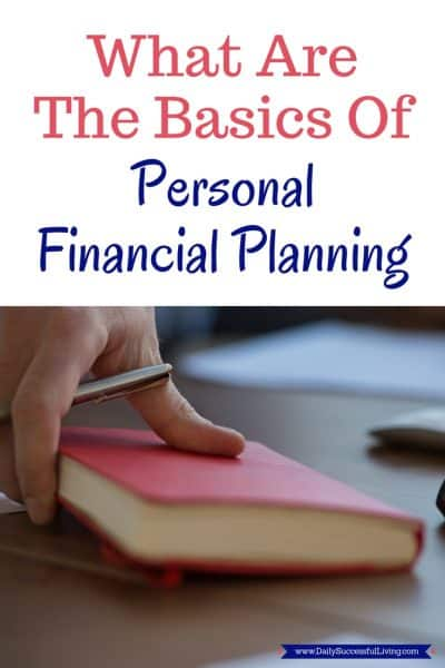 What Are The Basics Of Personal Financial Planning?