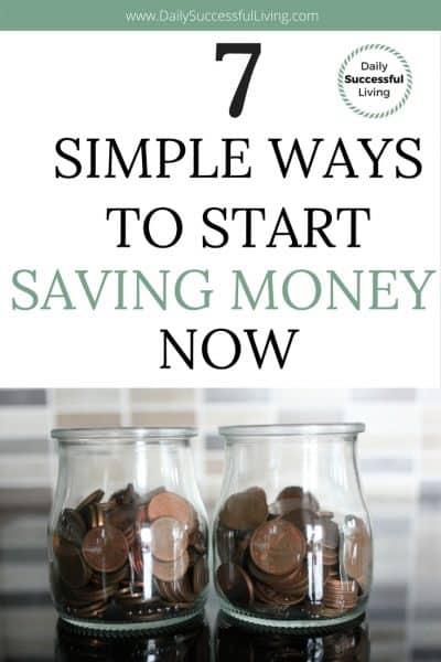 7 Simple Ways to Start Saving Money Now