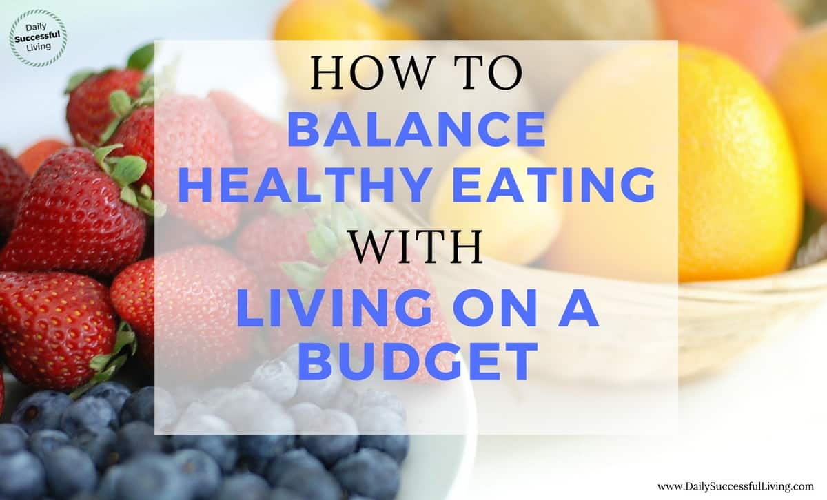 how to eat healthy and reduce grocery budget