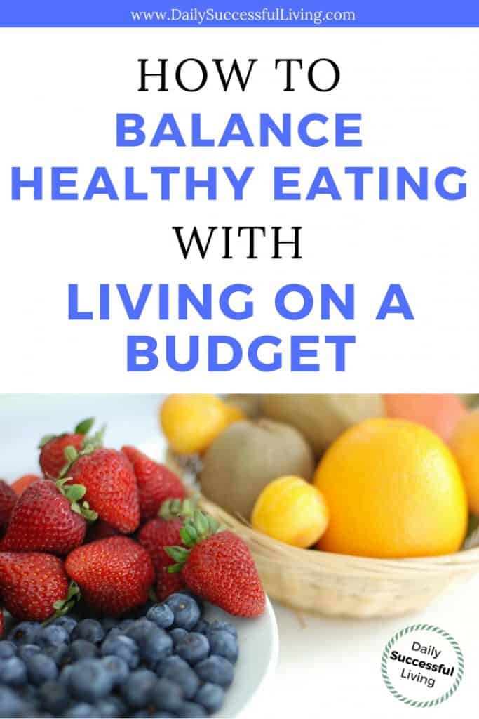 How to balance healthy eating with living on a budget2