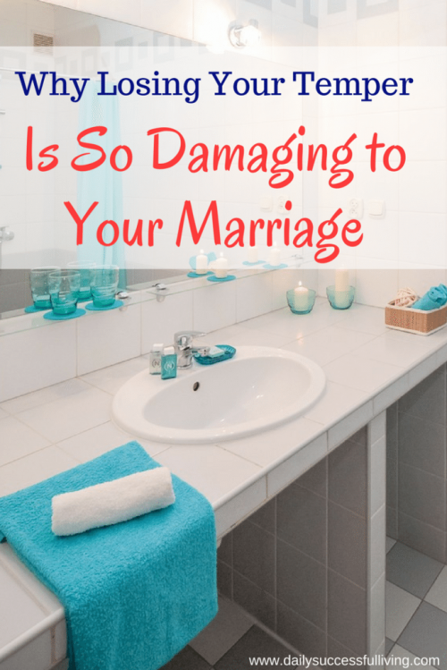 Why Losing Your Temper Is So Damaging To Your Marriage - I almost flooded our house recently. My husbands control of his temper completely changed the experience.