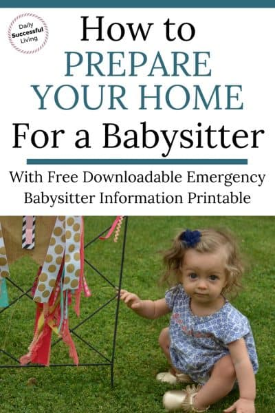 How To Prepare Your Home For A Babysitter