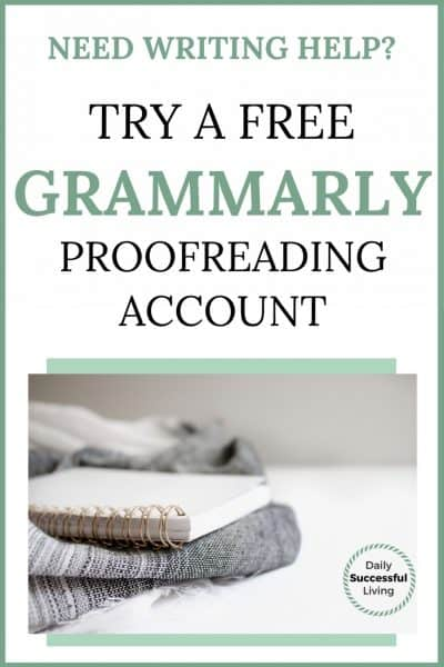 Need Writing Help?  Try A Free Grammarly Proofreading Account