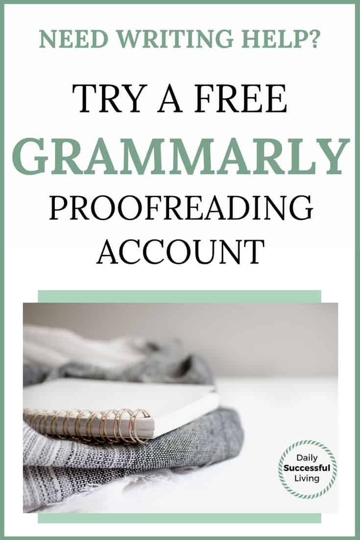 Need Writing Help?  Try A Grammarly Free Account