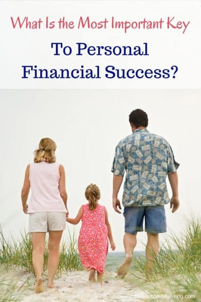 The Most Important Key to Personal Financial Success