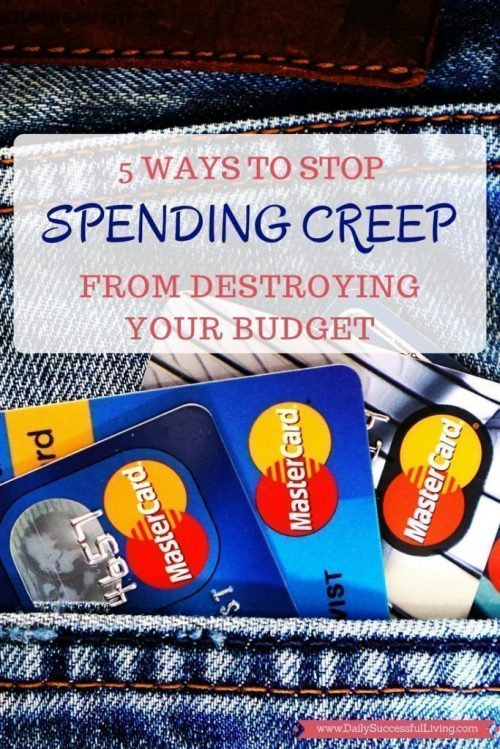 5 ways to stop spending creep from destroying your budget - Spending Money is Fun, unfortunately overspending can destroy our financial freedom. These 5 tips will help you learn to control your spending