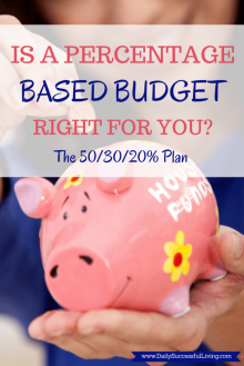 Is the Percentage Based Budget Right for you? How to determine if the 50/30/20 budgeting plan will work with your financial plan. With Free downloadable budgeting sheets