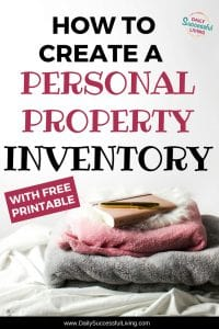 Free Printable home inventory list for all of your personal property in your home or rental. Be prepared for a natural disaster or theft by having a complete list of everything in your home. Completing your personal property list will help you deal with your insurance claims.