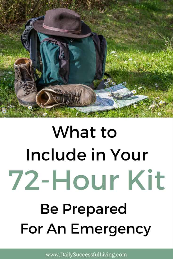 What to include in your 72-hour kit - Be prepared for an emergency - Complete list of supplies for your emergency bug out kit