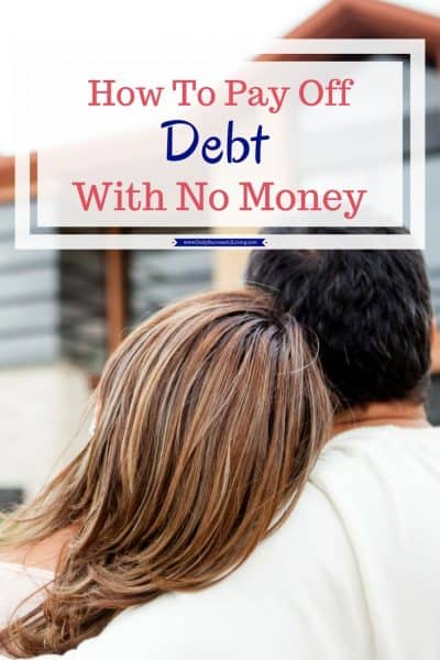How To Pay Off Debt With No Money