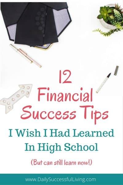 12 Financial Success Tips I Wish I Had Learned In High School