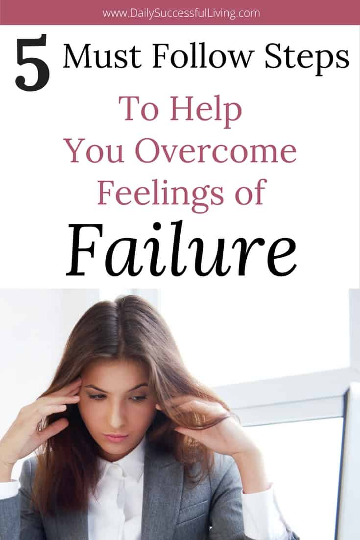 Do you constantly fail? I know I do and it can be hard to overcome the negative feelings that come with continued failure. These 5 Tips will help you overcome feelings of failure.