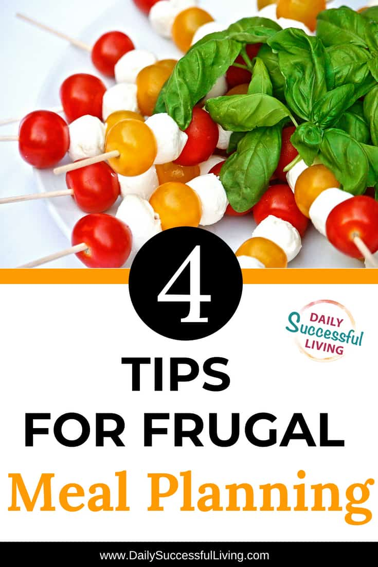 4 Tips For Frugal Meal Planning