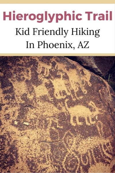 Kid Friendly Hiking:  Hieroglyphic Trail, Phoenix, AZ