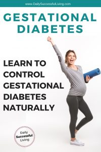 Controlling your gestational diabetes naturally is possible. Gestational diabetes meal planning and exercise will help you control your sugar levels naturally. Simple gestational diabetes tips that work | Manage your gestational diabetes. | #gestationaldiabetes