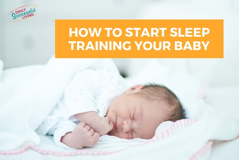 How to Start Sleep Training Your Baby