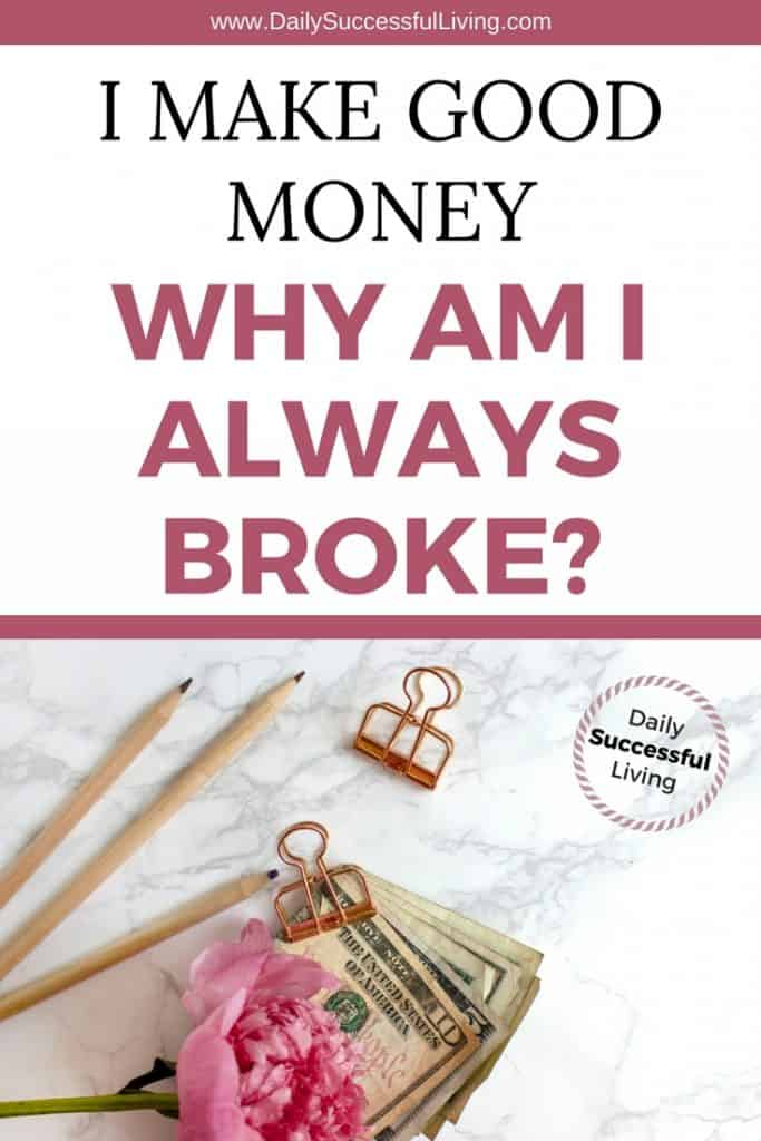 Are you always broke and wondering how to stop living paycheck to paycheck. I've been in your shoes. It isn't fun, but you can change sabotaging behaviors and use these 5 tips to begin saving money, getting out of debt and learning to follow a financial plan. | Living paycheck to paycheck | smart financial habits | What to do if you are broke | #personalfinance #moneysavingtips