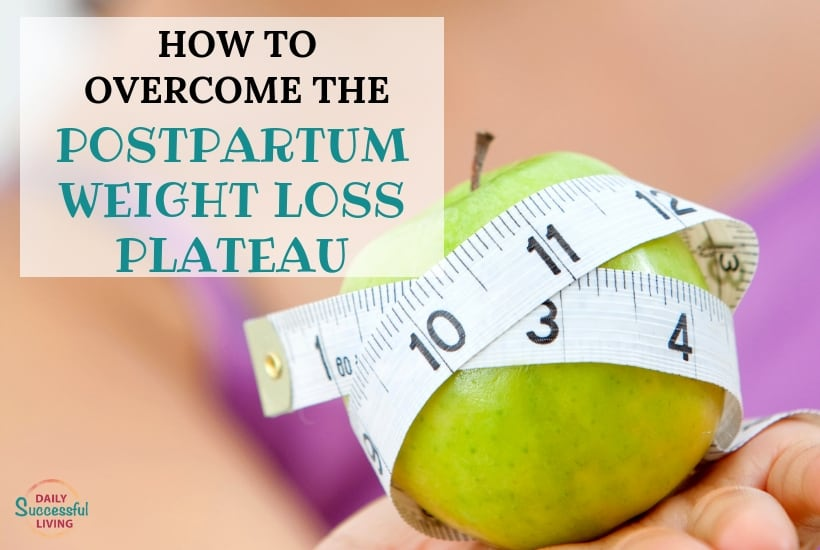 Tips to help you overcome the postpartum weight loss plateau.