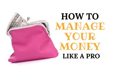 Personal Finance 101 – How To Manage Your Money