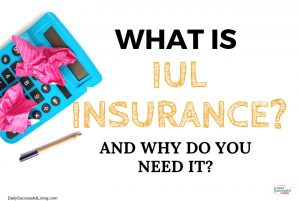 IUL Insurance is a great product for retirement planning. Learn how to begin planning for retirement by setting up an IUL insurance plan.