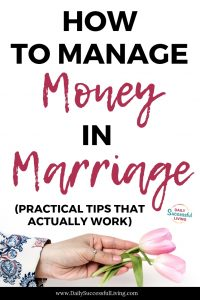 Learn how to manage money in marriage.  Practical tips that actually work.
