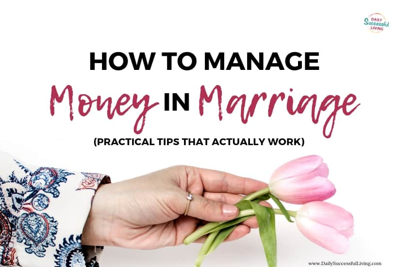 How To Manage Finances In Marriage [Practical Tips That Actually Work]