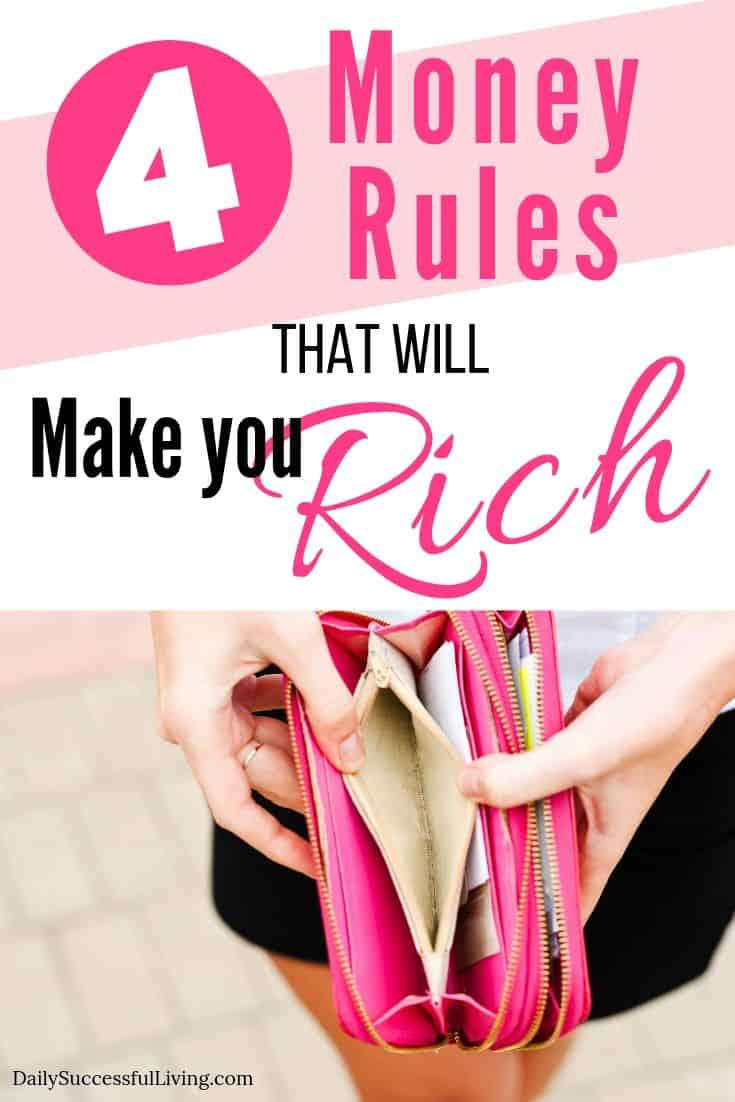 If you want to become rich, you must follow these simple rules of money.  Building wealth isn't hard when you have these 4 money rules to help you get started.  I've grown my money exponentially by following these four money tips that will help make you rich.  Money Tips to help you grow rich.  #growrich #moneyrules #rulesofmoney