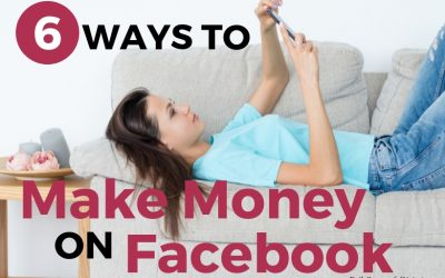 6 Simple Ways To Make Money On Facebook