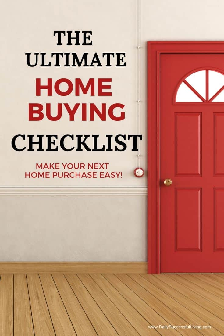 Buying a new home can be the best and scariest thing all rolled into one.  This ultimate home buying checklist will help make your next home purchase easy.  Tips to help you purchase your next home.  Buying a house checklist.  #homebuyingchecklist #firsthomechecklist